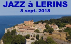 Jazz event on Fort Royal at the Cannes islands Lerin Sept 8 th 2018